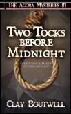 Two Tocks before Midnight (The Agora Mystery Series, #1) (eBook, ePUB)