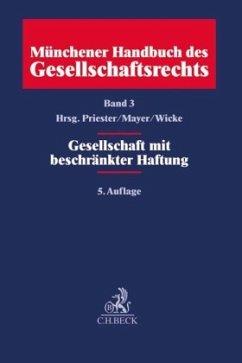 Münchener Handbuch des Gesellschaftsrechts Bd. ...