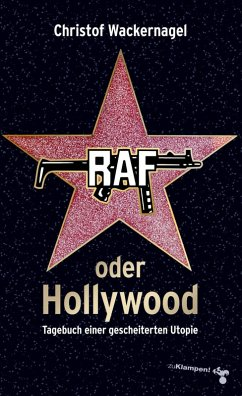RAF oder Hollywood (eBook, ePUB) - Wackernagel, Christof