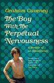 The Boy with the Perpetual Nervousness (eBook, ePUB)