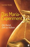 Das Maria-Experiment (eBook, ePUB)