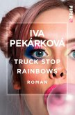 Truck Stop Rainbows (eBook, ePUB)