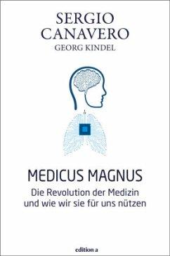 Medicus magnus - Canavero, Sergio; Kindel, Georg