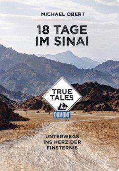 18 Tage im Sinai (DuMont True Tales) - Obert, Michael