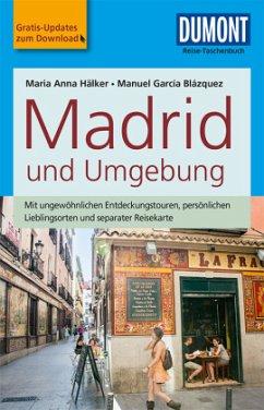 DuMont Reise-Taschenbuch Reiseführer Madrid und Umgebung - Hälker, Maria Anna; García Blázquez, Manuel