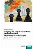 Umgang der Migrationsanderen mit rassistischen Zugehörigkeitsordnungen