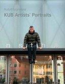 Rudolf Sagmeister. KUB Artists´ Portraits