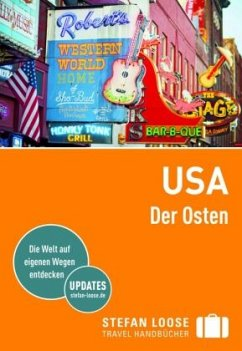 Stefan Loose Reiseführer USA, Der Osten - Edwards, Nick;Hodgkins, Charles;Horak, Steven