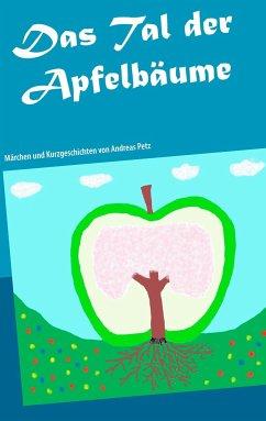 Das Tal der Apfelbäume