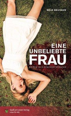 Eine unbeliebte Frau / Oliver von Bodenstein Bd.1 - Neuhaus, Nele