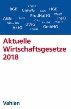 Aktuelle Wirtschaftsgesetze 2018