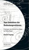 Daniel Irrgang. Vom Umkehren der Bedeutungsvektoren. Prototypen des technischen Bildes bei Vilém Flusser. International Flusser Lectures