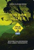 Tod dem Helfer (DuMont True Tales)