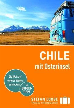 Stefan Loose Reiseführer Chile mit Osterinsel - Asal, Susanne; Meine, Hilko