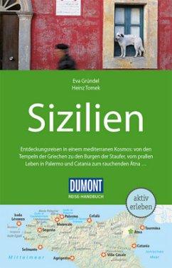 DuMont Reise-Handbuch Reiseführer Sizilien - Gründel, Eva; Tomek, Heinz