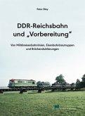 """DDR-Reichsbahn und """"Vorbereitung"""""""