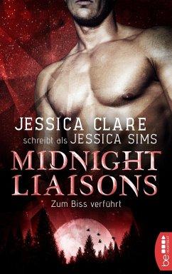 Zum Biss verführt / Midnight Liaisons Bd.2 (eBo...