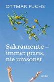 Sakramente - immer gratis, nie umsonst (eBook, PDF)