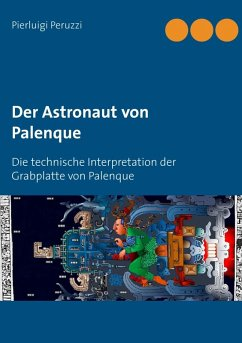 Der Astronaut von Palenque (eBook, ePUB)