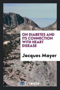 9780649315512 - Mayer, Jacques: On Diabetes and Its Connection with Heart Disease - Kirja