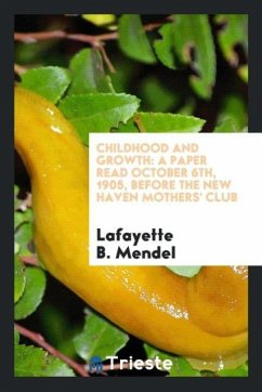 9780649315284 - Mendel, Lafayette B.: Childhood and Growth - Libro