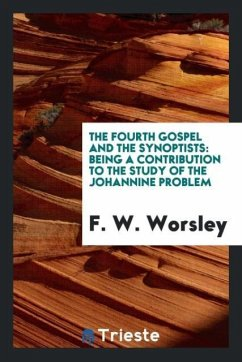 The fourth gospel and the synoptists
