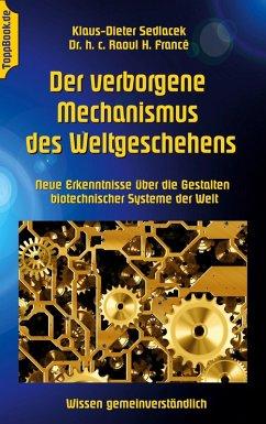 Der verborgene Mechanismus des Weltgeschehens (eBook, ePUB)