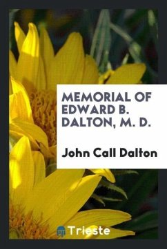 9780649315826 - Dalton, John Call: Memorial of Edward B. Dalton, M. D. - Book