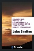 Summers and winters at Balmawhapple; a second series of The table-talk of Shirley. Volume one