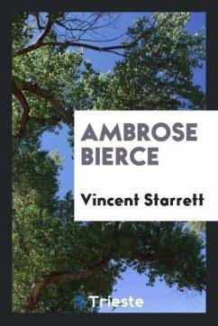 9780649315130 - Starrett, Vincent: Ambrose Bierce - كتاب