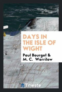 9780649315772 - Bourget, Paul; Warrilow, M. C.: Days in the Isle of Wight - Livre