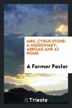 9780649315208 - Pastor, A Former: Mrs. Cyrus Stone - Book