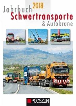 Jahrbuch Schwertransporte & Autokrane 2018