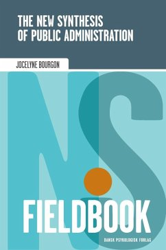 9788771585834 - Bourgon, Jocelyne: The New Synthesis of Public Administration Fieldbook (eBook, ePUB) - Bog