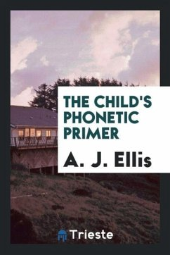 9780649315086 - Ellis, A. J.: The child´s phonetic primer - كتاب