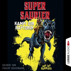 Kampf der Raptoren / Supersaurier Bd.1 (Gekürzt) (MP3-Download) - Burridge, Jay Jay