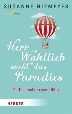 Herr Wohllieb sucht das Paradies (eBook, ePUB) - Niemeyer, Susanne