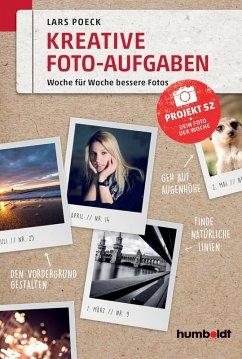 Kreative Foto-Aufgaben (eBook, PDF)