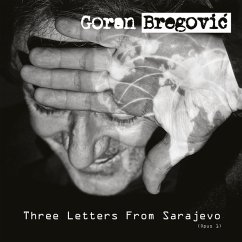 Three Letters From Sarajevo - Bregovic,Goran