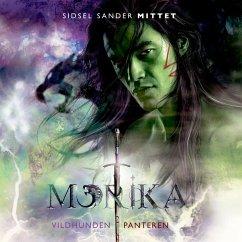 9788711791509 - Mittet, Sidsel Sander: Vildhunden & Panteren - Morika 2 (uforkortet) (MP3-Download) - Bog