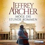 Möge die Stunde kommen / Clifton-Saga Bd.6 (MP3-Download)