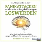 Panikattacken und andere Angststörungen loswerden (MP3-Download)