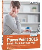 PowerPoint 2016 - Schritt für Schritt zum Profi