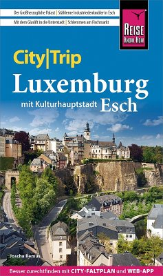 Reise Know-How CityTrip Luxemburg (eBook, PDF) - Remus, Joscha