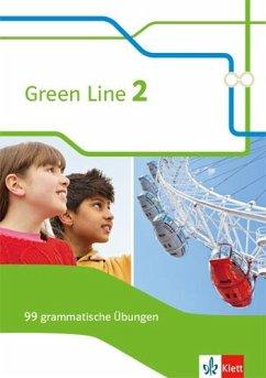Green Line 2. 99 grammatische Übungen mit Lösungen Klasse 6. (G8 und G9) Bundesausgabe ab 2014. Klasse