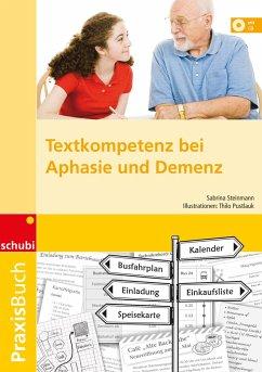Praxisbuch Textkompetenz bei Aphasie und Demenz