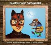 Das Bayerische Aschenputtel, 1 Audio-CD