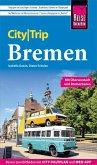 Reise Know-How CityTrip Bremen mit Überseestadt und Bremerhaven (eBook, PDF)