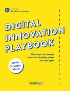 Digital Innovation Playbook - Dark Horse Innovation