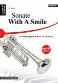 Sonate - With a Smile für Solotrompete (Bb & C) und Klavier, Spielpartitur und Solostimme